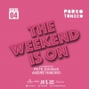 Sexta 4 Mai - The Weekend is On